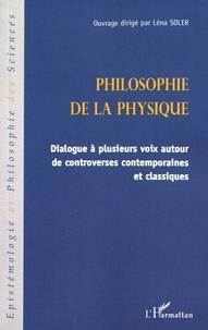 Accentsonline.fr Philosophie de la physique - Dialogue à plusieurs voix autour de controverses contemporaines et classiques Image