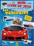 Lena Steinfeld - Mon livre de jeux Les véhicules - Bricolage, devinettes, stickers.
