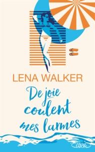 Lena Walker - De joie coulent mes larmes.