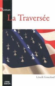 Lénaïk Gouedard - La Traversée.