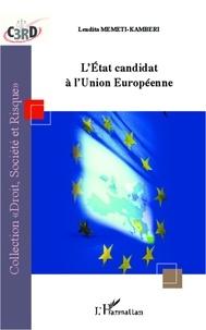 Lendita Memeti-Kamberi - L'Etat candidat à l'Union européenne.
