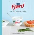 Lene Knudsen - Fjord - Les 30 recettes culte.