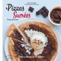 Lene Knudsen - Pizzas sucrées - Fruits, confiture, chocolat, caramel et Cie.