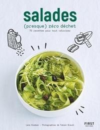 Lene Knudsen - Salades (presque) zéro déchet - 70 recettes pour tout valoriser.