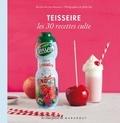 Lene Knudsen - Teisseire - Les 30 recettes culte.