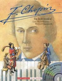 Lene Mayer-Skumanz - Chopin - Un livre musical. 1 CD audio