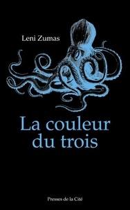Kindle ebook italiano télécharger La couleur du trois MOBI ePub par Leni Zumas 9782258165809
