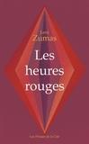 Leni Zumas - Les heures rouges.