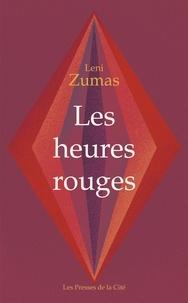 Ebooks téléchargement gratuit deutsch Les heures rouges (Litterature Francaise)