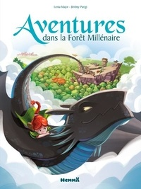 Lenia Major et Jérémy Parigi - Aventures dans la Forêt Millénaire.