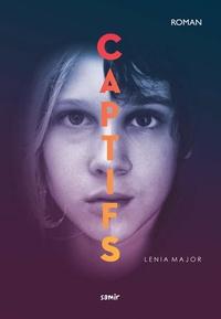 Lenia Major - Captifs.