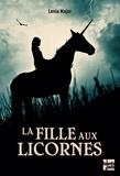 Lenia Major - La fille aux licornes.
