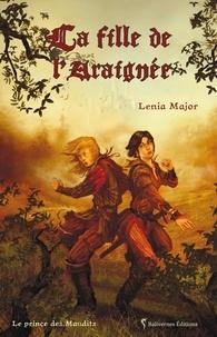 Lenia Major - Le prince des Maudits Tome 1 : La fille de l'Araignée.
