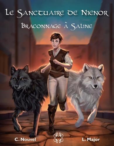 Lenia Major - Le Sanctuaire de Nienor  : Braconnage à Saline.