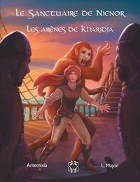 Lenia Major - Le Sanctuaire de Nienor  : Les arènes de Kharidja.