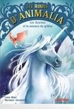 Lenia Major et Marianne Alexandre - Les mondes d'Animalia Tome 1 : Les licornes et la menace du griffon.
