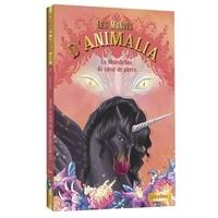 Lenia Major et  Lotty - Les mondes d'Animalia Tome 6 : La malédiction du coeur de pierre.