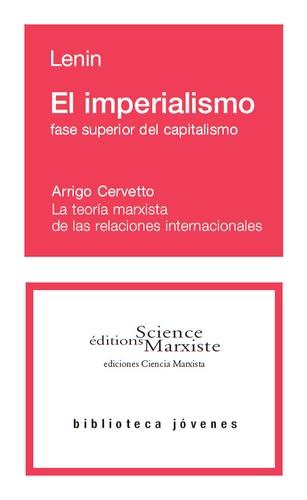 Lenin - El imperialismo fase superior del capitalismo.