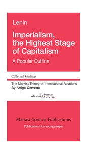 Lenin - Imperialism, the highest stage of capitalism.
