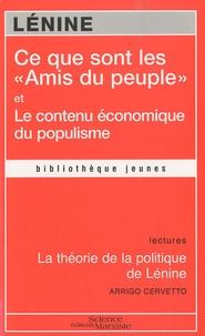 """Lénine - Ce que sont les """"Amis du peuple"""" et comment ils luttent contre les social-démocrates ; Le contenu économique du populisme - La théorie de la politique de Lénine."""