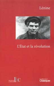 Lénine - L'Etat et la révolution - La doctrine marxiste de l'Etat et les tâches du prolétariat dans la révolution.