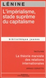 Lénine - L'impérialisme, stade suprême du capitalisme.