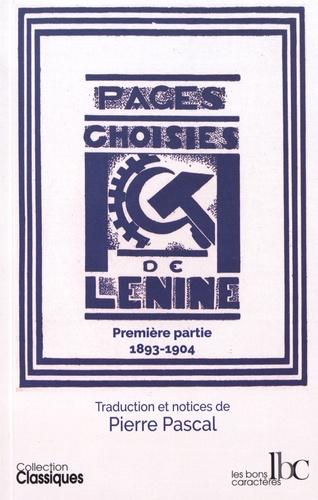 Lénine - Pages choisies - Première partie (1893-1904).