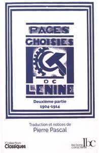 Lénine - Pages choisies - Deuxième partie (1904-1914).