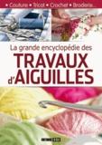 Lenivitz Production - La grande encyclopédie des travaux d'aiguilles.