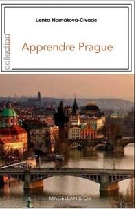 Lenka Hornakova-Civade - Apprendre Prague.