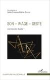 Lenka Stranska et Hervé Zenouda - Son-image-geste - Une interaction illusoire ?.