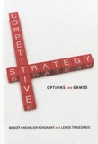 Lenos Trigeorgis - Competitive Strategy - Options and Games.