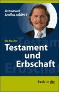 Lenßen erklärt's: Ihr Recht: Erbschaft und Testament.