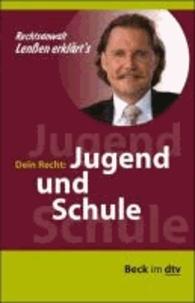 Lenßen erklärt's: Ihr Recht: Jugend und Schule.