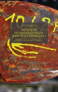 Lény Oumraou - Pourquoi les mathématiques sont-elles difficiles?.