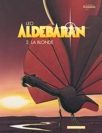 Léo - Aldébaran Tome 2 : La blonde.