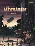 Léo - Aldébaran Tome 4 : Le groupe.