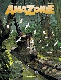 Léo et  Rodolphe - Amazonie - Tome 5.