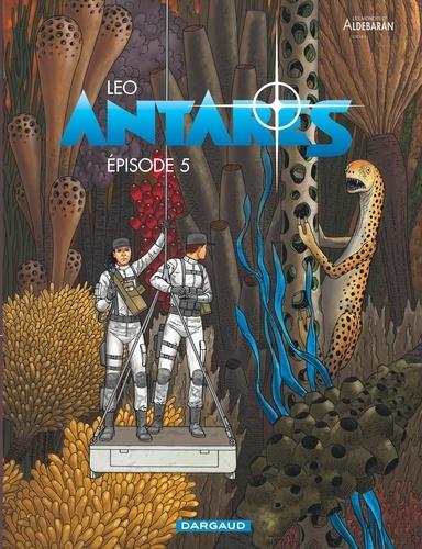 Antares : Les Mondes d'Aldebaran cycle 3 (5) : Episode 5