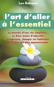 Télécharger le livre complet L'art d'aller à l'essentiel RTF FB2 DJVU par Leo Babauta 9782848999227 en francais