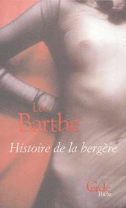 Léo Barthe - Histoire de la bergère.
