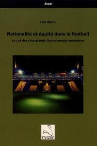 Rhonealpesinfo.fr Nationalité et équité dans le football - Le cas des cinq grands championnats européens Image