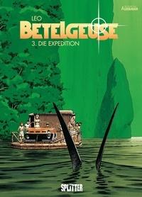 Léo - Betelgeuse Bd. 3Die Expedition.