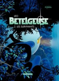 Léo - Bételgeuse Tome 2 : Les survivants.