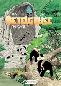 Léo - Bételgeuse Tome 2 : The caves.