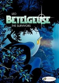 Léo - Bételgeuse Tome 2 : The survivors.