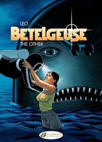 Léo - Bételgeuse Tome 3 : The other.