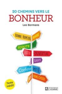 Leo Bormans - 20 chemins vers le bonheur.