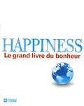 Leo Bormans - Happiness - Le grand livre du bonheur.