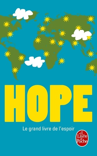 Hope. Le grand livre de l'espoir
